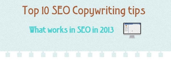 Top 10 SEO copywriting tips for getting high rankings