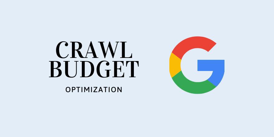 Crawl Budget Optimization