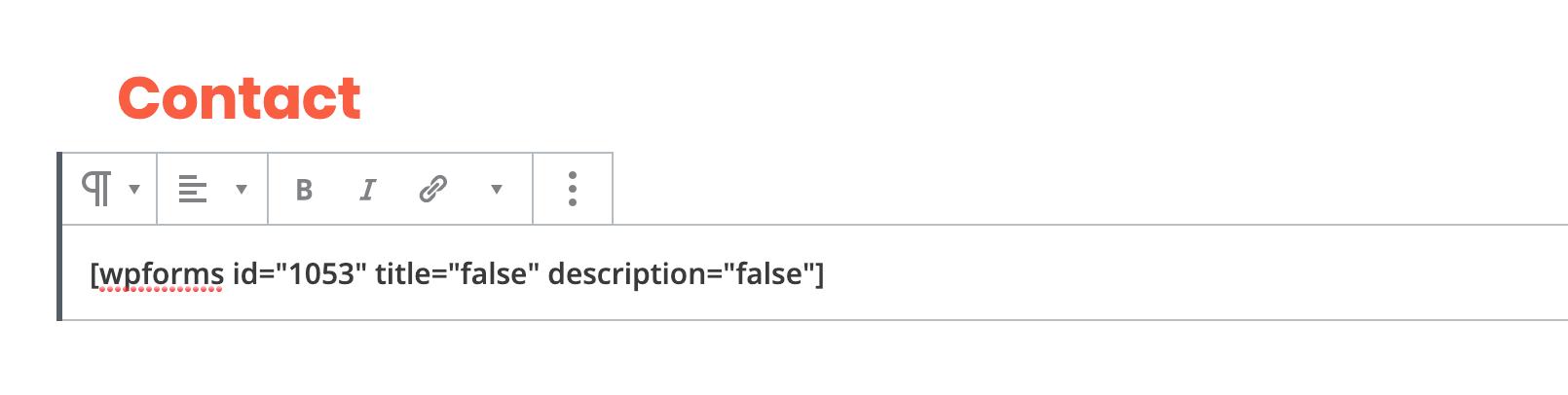 Agregue el shortcode del formulario y haga clic en Publicar.